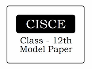 ISC MATHS SPECIMEN QUESTION PAPERS FOR CLASS 12